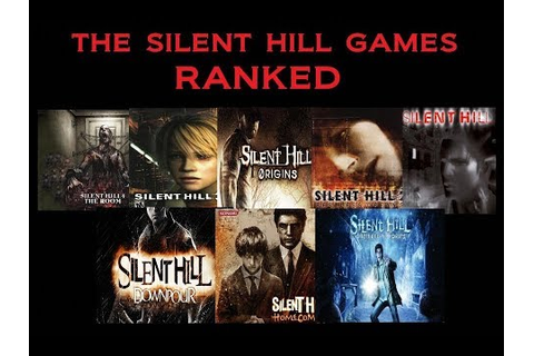 The Silent Hill Games Ranked - YouTube