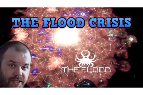 The Flood IN STELLARIS? Ultimate End Game Crisis - YouTube