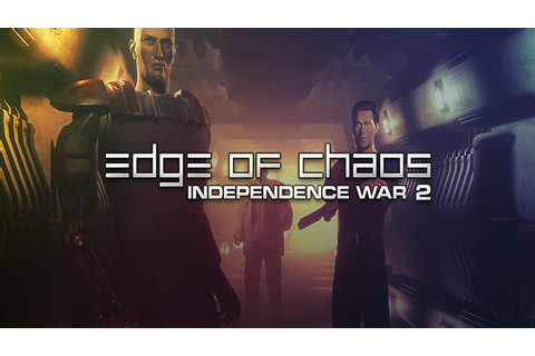 Independence War 2: Edge of Chaos - Download - Free GoG PC ...