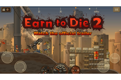 Earn to Die 2 - Official Trailer - YouTube