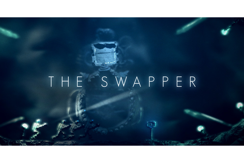 The Swapper Windows, Mac, Linux game - Mod DB