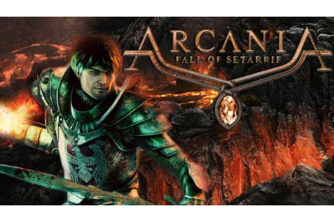 Arcania: Fall of Setarrif Game Guide & Walkthrough