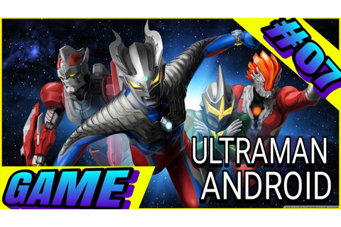 Download Game Ultraman Orb Android 1 Com