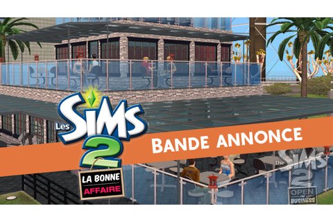 Les Sims 2 La bonne affaire : Walktrought - YouTube