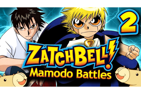 Zatch Bell! Mamodo Battles - Part 2 - Very Melon - YouTube