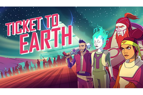Ticket to Earth Free Download PC Games | ZonaSoft