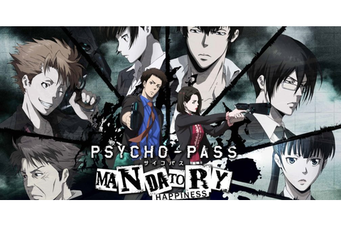 Psycho-Pass: Mandatory Happiness - PS4 Review | Chalgyr's ...
