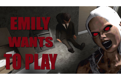 I AIN'T PLAYING NO MORE GAMES!! | Emily Wants To Play [4 ...