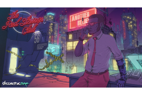 The Red Strings Club on Steam