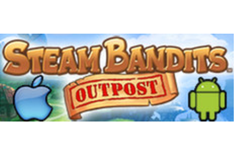 Steam Bandits: Outpost on Steam