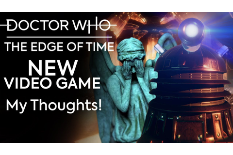 "NEW DOCTOR WHO GAME! | ""The Edge of Time"" VR Game My ..."