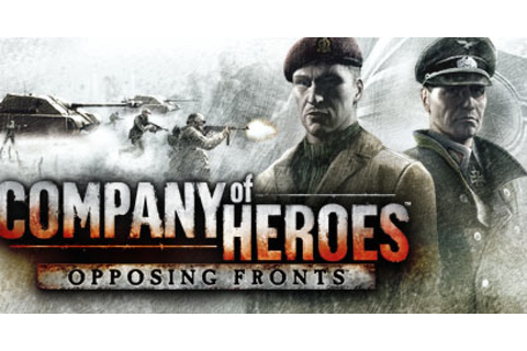 Company of Heroes: Opposing Fronts - Game | GameGrin