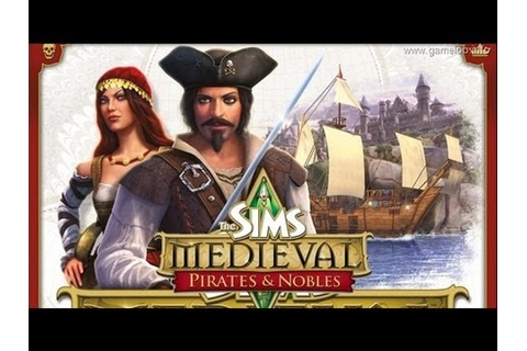 Let's Play The Sims Medieval: Pirates & Nobles - 1 - YouTube