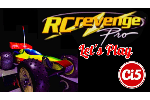 Let's Play | RC Revenge Pro (PS2) - YouTube
