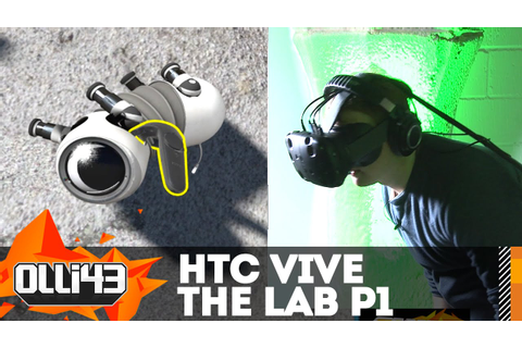 HTC VIVE : The Lab Gameplay Part 1 (Valve VR Game) - YouTube