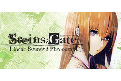 STEINS;GATE: Linear Bounded Phenogram on Steam