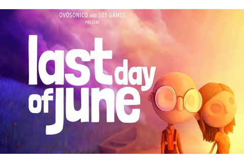 Last Day of June: 505 Games kündigt neues Adventure an ...