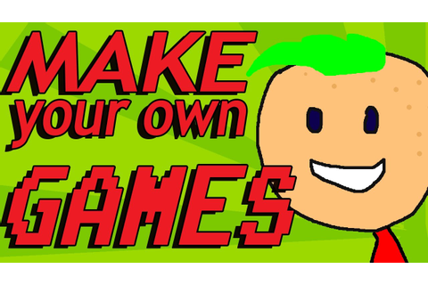 How to Make Your Own Game For Free - YouTube