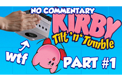 Kirby Tilt 'n' Tumble (Part 1) - YouTube