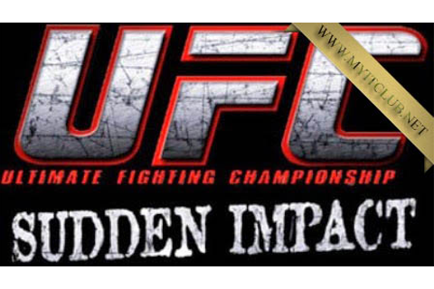 UFC Sudden Impact Full Pc Game Free Download 2017 - GAMES ...