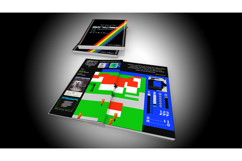 The Story of the ZX Spectrum in Pixels by Chris Wilkins ...