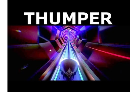 Thumper Gameplay - Level 1 - Walkthrough (No Commentary ...