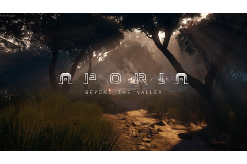 Aporia: Beyond The Valley Dev Guide Introduces us to a ...