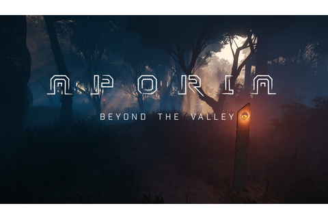 Aporia - Beyond the Valley news - Indie DB