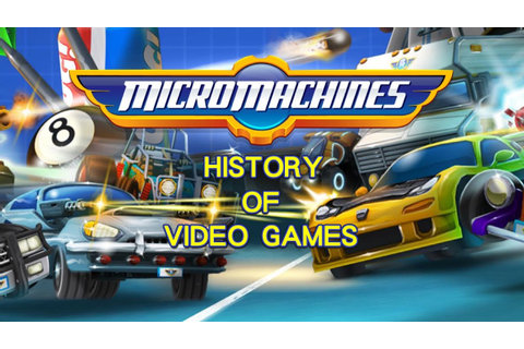 History of Micro Machines (1991-2017) - Video Game History ...