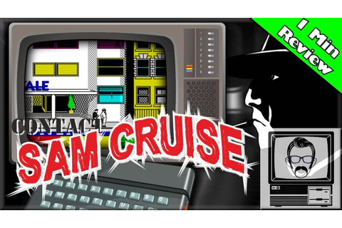 Contact Sam Cruise - ZX Spectrum [1 Minute Review ...