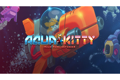 Aqua Kitty: Milk Mine Defender - Download - Free GoG PC Games