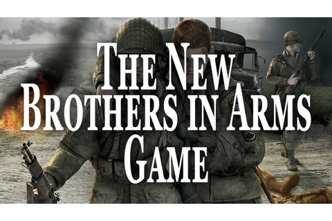 The New Brothers in Arms Game - YouTube