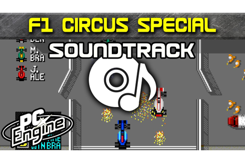 F1 Circus Special soundtrack | PC Engine / TurboGrafx-16 ...