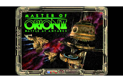 Master of Orion 2: Battle at Antares Soundtrack (Full ...