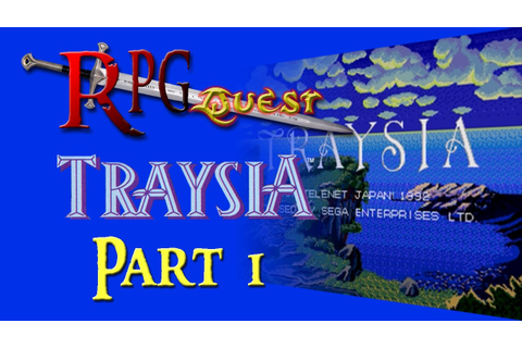RPG Quest #83: Traysia (Genesis) Part 1 - YouTube