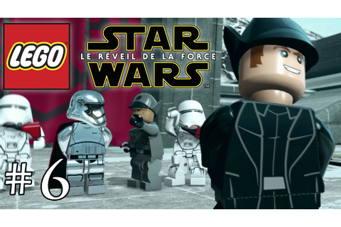 LEGO Star Wars Le Réveil de la Force FR #6 - YouTube