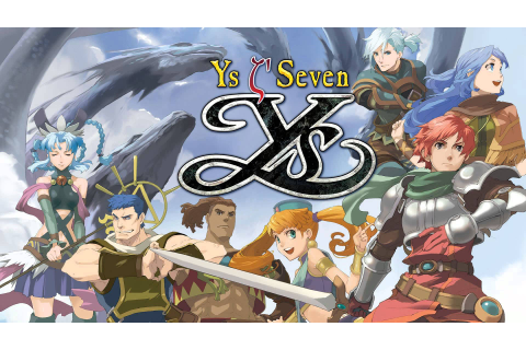 Ys Seven PC Review - The Start of An All New Era