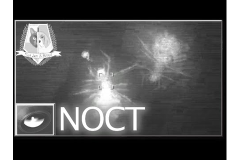 NOCT - Tactical Survival Horror - YouTube