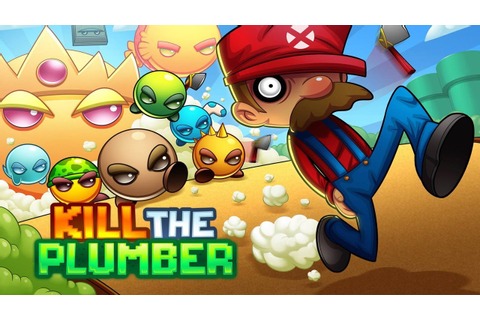 EU MATEI O MARIO ! KILL THE PLUMBER 2 - YouTube