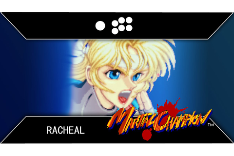 Martial Champion: Racheal Arcade Playthrough - YouTube