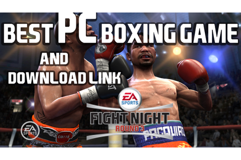 Best PC Boxing Game As Of Now [ PinoyGamer ] - YouTube