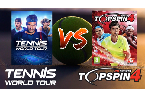Tennis World Tour vs. Top Spin 4 - Can a 7 year old game ...