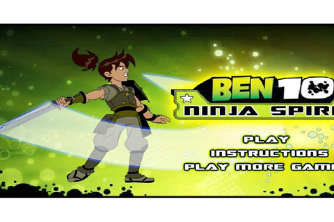 Ben 10 Ninja Spirit Game Online ~ Fun News