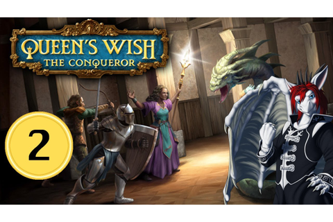 Queen's Wish: The Conqueror - Pt.2- Establishing Control ...