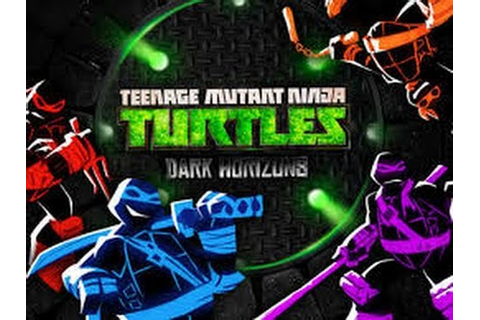 Teenage Mutant Ninja Turtles: Dark Horizons - Ninja ...