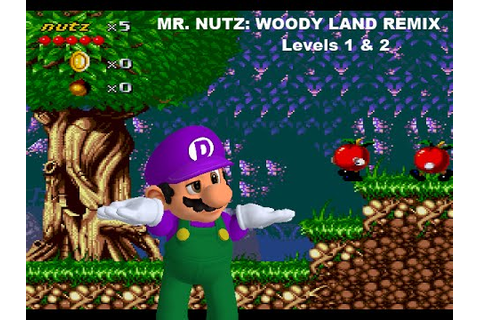 Mr. Nutz: Woody Land Levels 1 and 2 Remix - YouTube