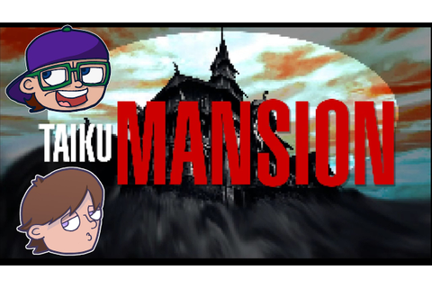 Taiku Mansion - Piano Puzzle Ragequit | Taiku Mansion ...