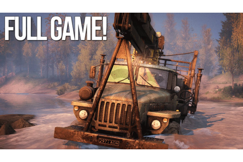 Spintires - FULL GAME - YouTube