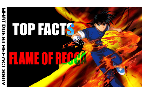 Top 10 Facts Flame of Recca - YouTube