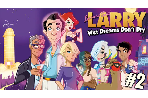 PERVY GAME - Leisure Suit Larry: Wet Dreams Don't Dry #2 ...